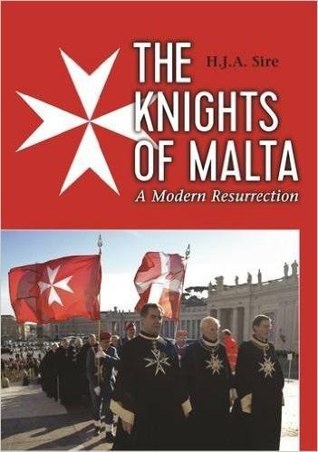 The Knights of Malta: a Modern Resurrection